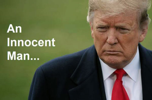 President Trump An Innocent Man.